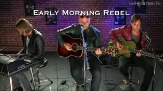 "Early Morning Rebel – ""Burn Us Down"" (LIVE)"