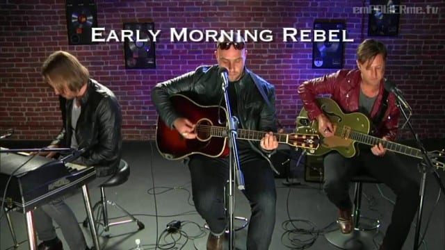 "Early Morning Rebel – ""Burn Us Down"" (LIVE)"